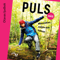 Puls 2 Människan, miljön och hälsan Ljudbok (OPS16) - Seija Sihvola, Olli Lipponen, Kasper Mäkelä