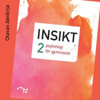 Insikt 2 Ljudbok (OPS16) - Raimo Niemelä, Raija Anttila, Tiina-Maria Päivänsalo, Sari Lindblom-Ylänne