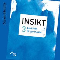 Insikt 3 Ljudbok (OPS16) - Katri Sandholm, Raimo Niemelä, Tiina-Maria Päivänsalo, Sari Lindblom-Ylänne