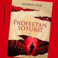 Profeetan soturit - Markus Falk