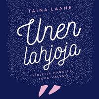 Unen lahjoja - Taina Laane