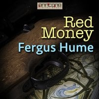 Red Money - Fergus Hume
