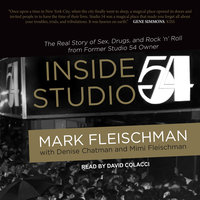 Inside Studio 54 - Mark Fleischman