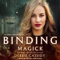 Binding Magick - Debbie Cassidy
