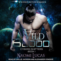 Wild Blood - Naomi Lucas