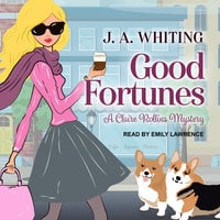 Good Fortunes - J.A. Whiting