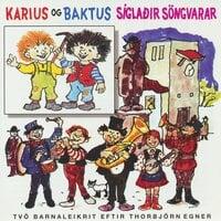 Karíus og Baktus / Síglaðir söngvarar - Thorbjørn Egner