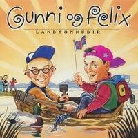 Gunni og Felix – Landkönnuðir - Gunnar Helgason, Felix Bergsson