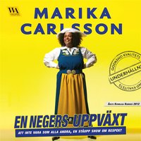 En negers uppväxt - Marika Carlsson