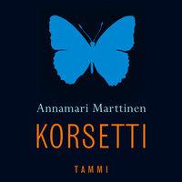 Korsetti - Annamari Marttinen