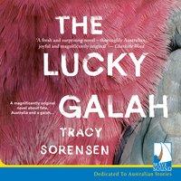 The Lucky Galah - Tracy Sorensen