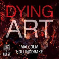 Dying Art (DCI Bennett Book 5) - Malcolm Hollingdrake