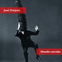 Mundo extraño - José Ovejero