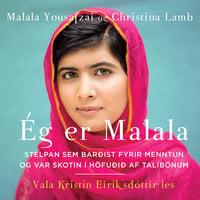 Ég er Malala - Malala Yousafzai