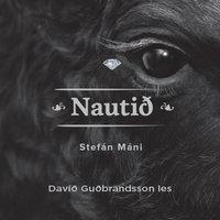 Nautið - Stefán Máni