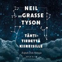 Tähtitiedettä kiireisille - Neil deGrasse Tyson