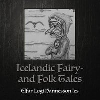 Icelandic Fairy- and Folk Tales