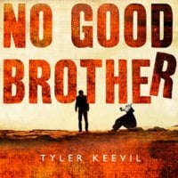 No Good Brother - Tyler Keevil