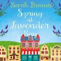 Spring at Lavender Bay - Sarah Bennett