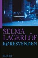 Køresvenden - Selma Lagerlöf