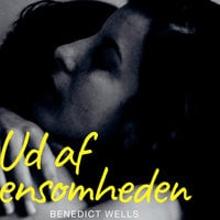 Ud af ensomheden - Benedict Wells