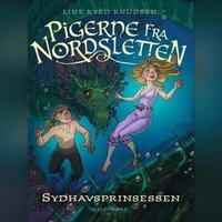 Pigerne fra Nordsletten 4 - Sydhavsprinsessen - Line Kyed Knudsen