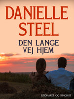 Den lange vej hjem - Danielle Steel