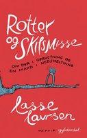 Rotter og skilsmisse - Lasse Lavrsen