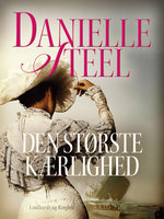 Den største kærlighed - Danielle Steel