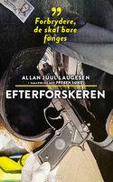 Efterforskeren - Preben Lund,Allan Juul Laugesen