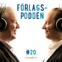Förlagspodden - avsnitt 20 - Kristoffer Lind, Lasse Winkler
