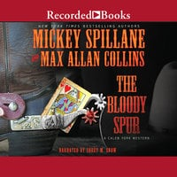 The Bloody Spur - Max Allan Collins, Mickey Spillane