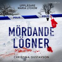 Mördande lögner - Christina Gustavson