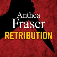 Retribution - Anthea Fraser