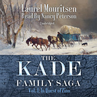 The Kade Family Saga, Vol. 1 - Laurel Mouritsen