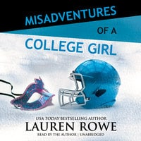 Misadventures of a College Girl - Lauren Rowe