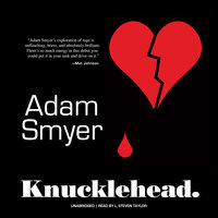 Knucklehead - Adam Smyer
