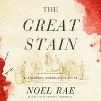 The Great Stain - Noel Rae