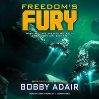 Freedom's Fury - Bobby Adair