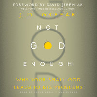 Not God Enough - J.D. Greear