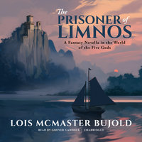 The Prisoner of Limnos - Lois McMaster Bujold