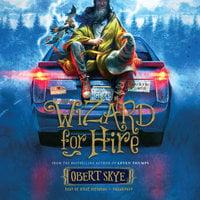 Wizard for Hire - Obert Skye