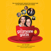 The Gilmore Girls Companion - A.S. Berman