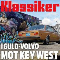 I guld-Volvo mot Key West - Klassiker, Gustaf Sjöholm