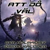 Att dö väl - Oskar Källner, Eva Holmquist