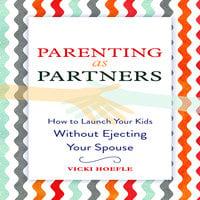 Parenting as Partners - Vicki Hoefle