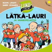 Lätkä-Lauri ja haamupelastus - Roope Lipasti
