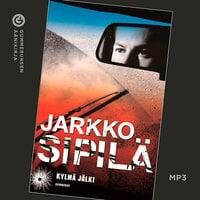 Kylmä jälki - Jarkko Sipilä