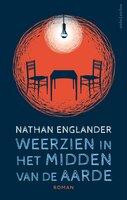 Weerzien in het midden van de aarde - Nathan Englander