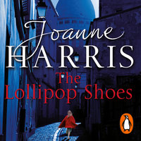 The Lollipop Shoes (Chocolat 2) - Joanne Harris